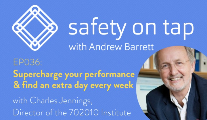 Ep036: Supercharge your performance and find an extra day every week, with Charles Jennings from the 702010 Institute