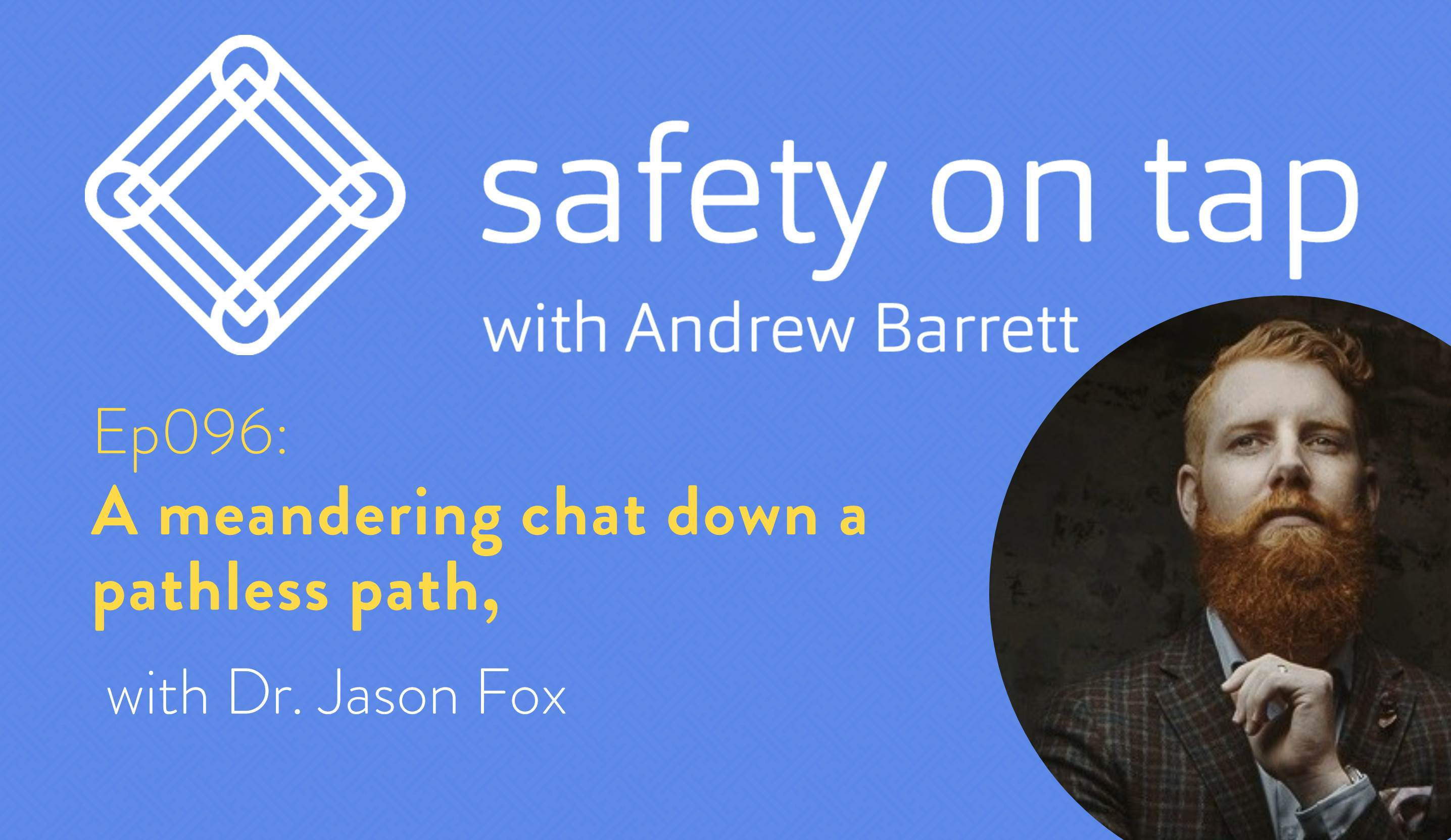 Ep096: A meandering chat down a pathless path, with Dr Jason Fox
