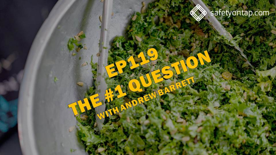 Ep119 The #1 Question, with Andrew Barrett