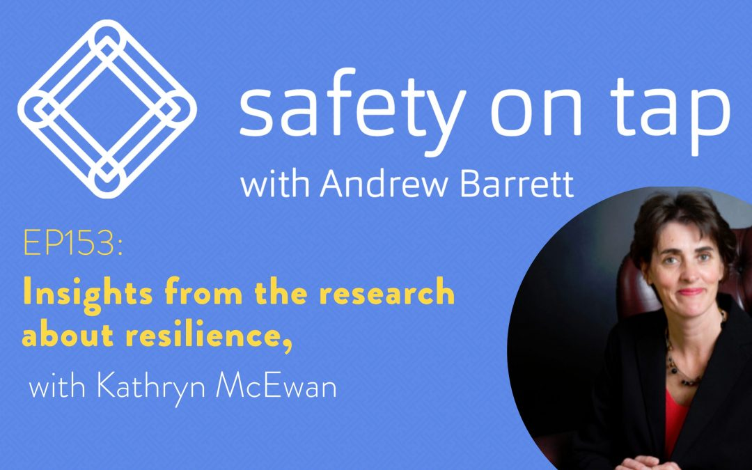 Ep153: Insights from the research about resilience, with Kathryn McEwan