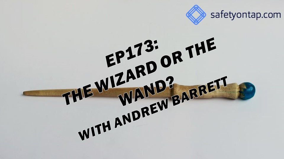 Ep173: The wizard or the wand? with Andrew Barrett