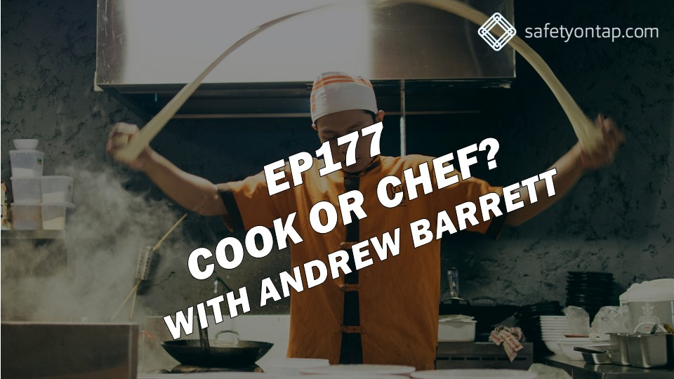 Ep177 Cook or chef? with Andrew Barrett