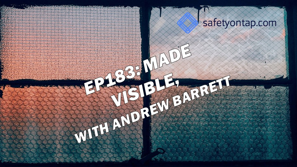 Ep183: Made Visible, with Andrew Barrett