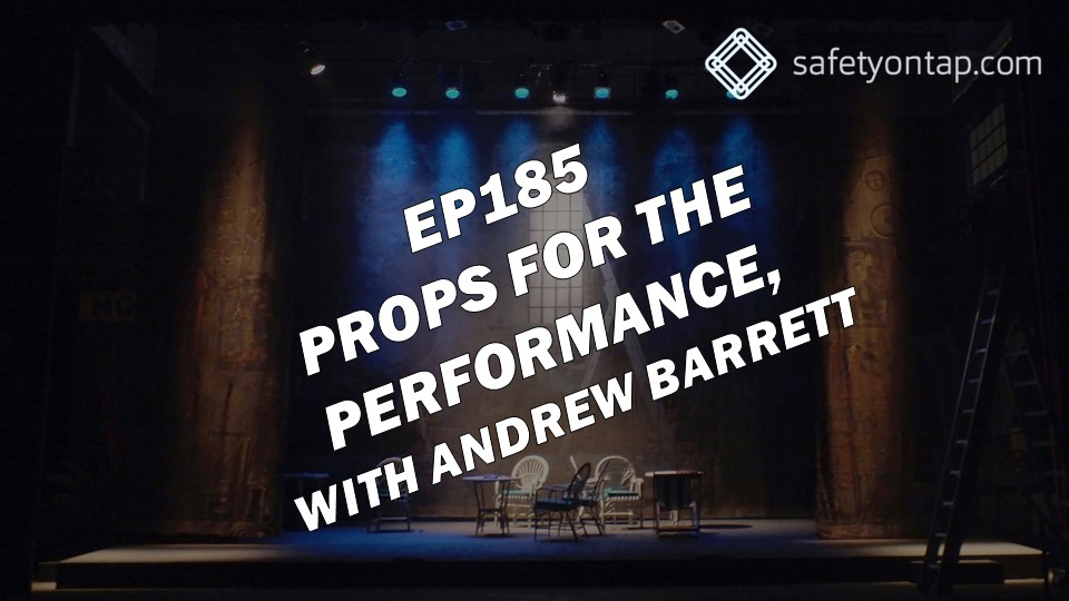 Ep185 Props for the performance, with Andrew Barrett